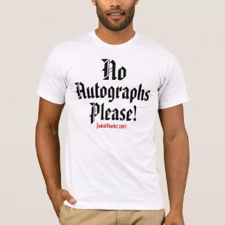 Camiseta Não, autógrafos, por favor! , JadedStarlet 2007