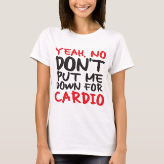Camiseta Não cardio-