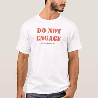 Camiseta Não contrate o t-shirt