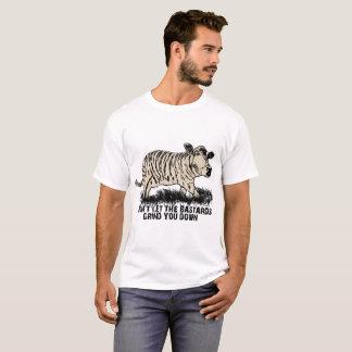 Camiseta Não deixe os bastardos mmoê-lo para baixo t-shirt