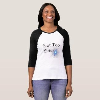 Camiseta Não demasiado Sirius