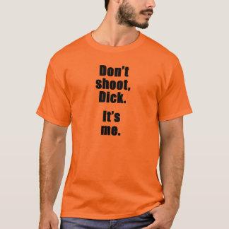 Camiseta Não dispare, pau.  É mim