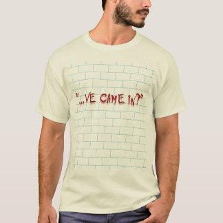 Camiseta Não é isto onde nós entramos? 2