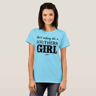 Camiseta Não é nada como uma menina do sul