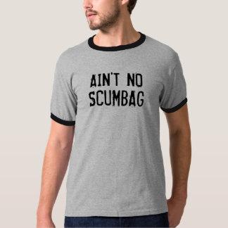 Camiseta Não é nenhum t-shirt da campainha de Scumbag