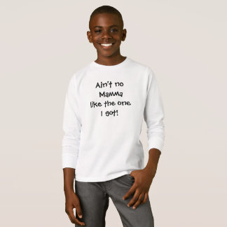 Camiseta NÃO É NENHUMA MAMÃE COMO MIM OBTEVE a parte
