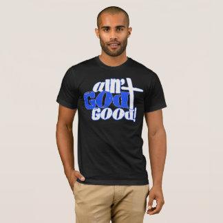 Camiseta Não é o bom t-shirt cristão do deus