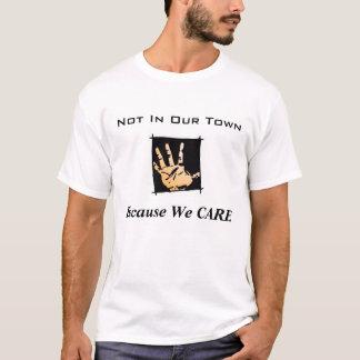 Camiseta Não em nossa cidade porque nós NOS IMPORTAMOS