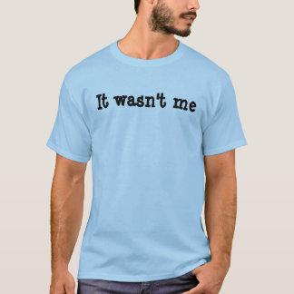 Camiseta Não era mim t-shirt