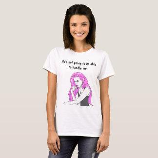 """Camiseta """"Não está indo poder tratar-me"""" t-shirt"""
