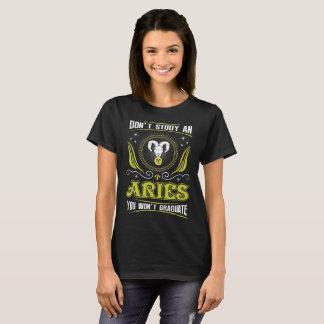 Camiseta Não estude o Aries que você não graduará o Tshirt