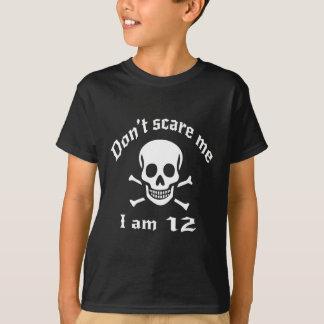 Camiseta Não faz o susto mim que eu sou 12