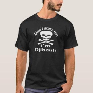 Camiseta Não faz o susto mim que eu sou Djibouti