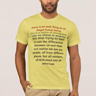 Camiseta não há nenhuma coisa como um ser humano ilegal