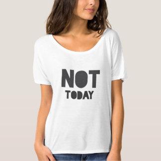 """Camiseta """"Não hoje"""" indicação branca e preta sarcástica"""