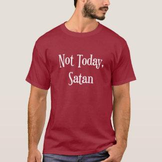 Camiseta Não hoje o t-shirt dos homens da satã