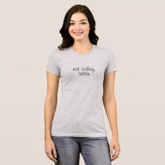 Camiseta Não hoje, t-shirt da satã