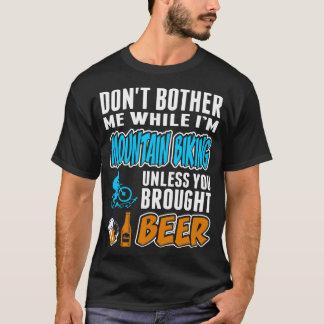 Camiseta Não incomode quando a montanha que Biking o trouxe