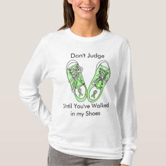 Camiseta Não julgue até que você ande em meus calçados