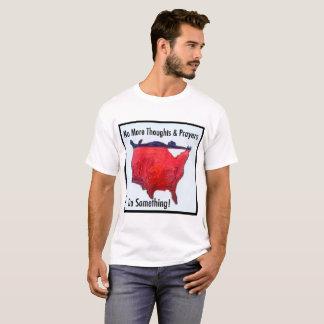 Camiseta Não mais pensamentos e orações