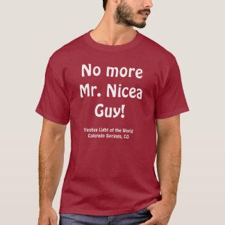Camiseta Não mais Sr. Nicea Cara! t-shirt