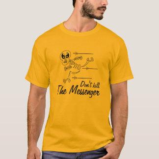 Camiseta Não mate o t-shirt do mensageiro