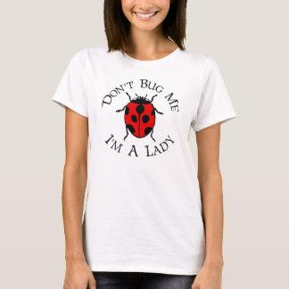 Camiseta Não me desinsete, mim são uma senhora