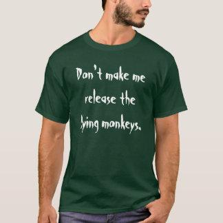 Camiseta Não me faça liberar os macacos do vôo