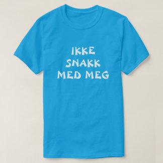 Camiseta não me fale no azul norueguês