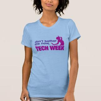 Camiseta não me incomode agora, ele é semana da tecnologia