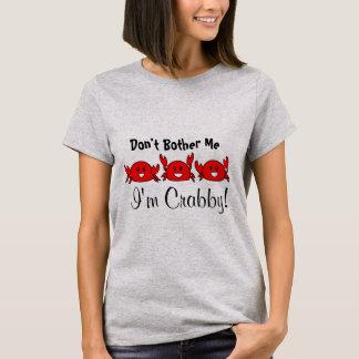 Camiseta Não me incomode, mim são Crabby! Trio vermelho