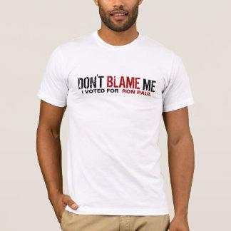 Camiseta Não me responsabilize! Eu votei para Ron Paul