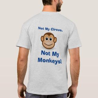 Camiseta Não meu circo -- T-shirt do divertimento dos