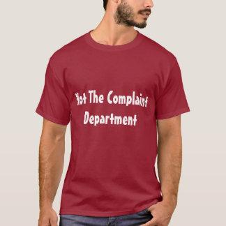 Camiseta Não o departamento de queixa