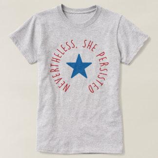 Camiseta Não obstante, persistiu. estrela azul de |