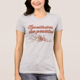 Camiseta Não obstante, persistiu, feminismo