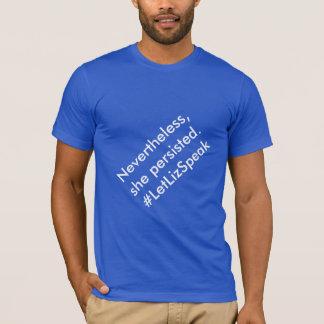 Camiseta Não obstante, persistiu. #LetLizSpeak