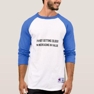 Camiseta Não obtendo o aumento mais velho no valor