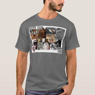 Camiseta Não obtenha Bitey!