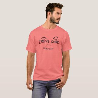 Camiseta Não pare contra a dança