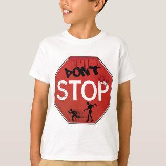 Camiseta Não pare o sinal do zombi