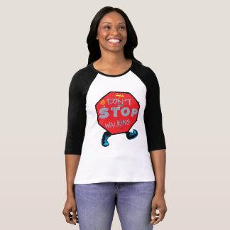 Camiseta Não pare o t-shirt de passeio do camino