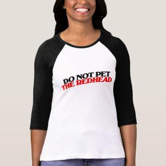 Camiseta Não pet o REDHEAD