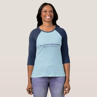 Camiseta Não pode comprar o T do Raglan da classe