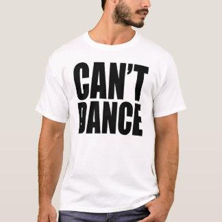 Camiseta Não pode dançar