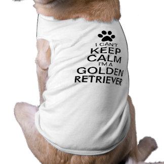 Camiseta Não pode manter o cão calmo do golden retriever