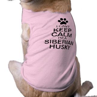 Camiseta Não pode manter o cão calmo do rouco Siberian