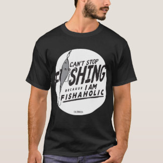 Camiseta NÃO PODE PARAR DE PESCAR PORQUE eu sou t-shirt de