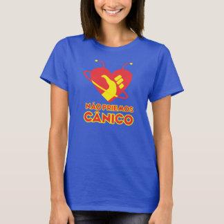 Camiseta Não Priemos Cânico!