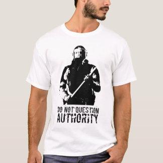 Camiseta não questione a autoridade